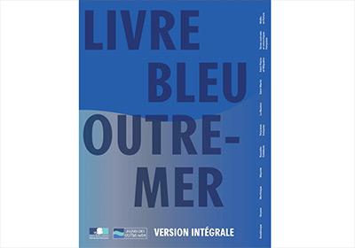 Un Livre bleu pour le développement des territoires ultramarins
